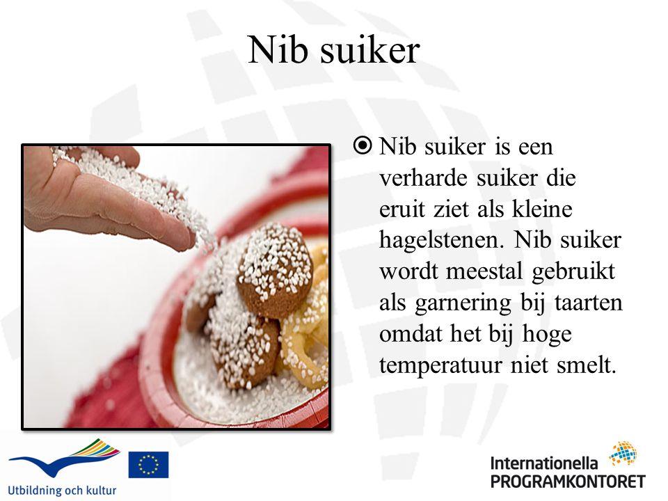 Nib suiker  Nib suiker is een verharde suiker die eruit ziet als kleine hagelstenen.