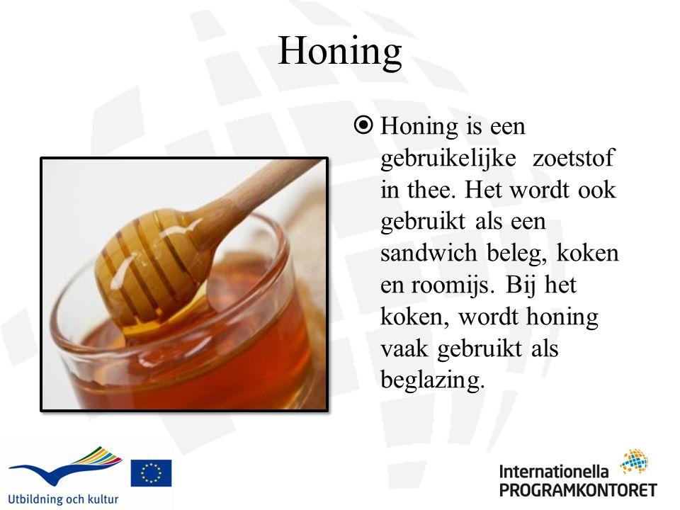 Honing  Honing is een gebruikelijke zoetstof in thee.