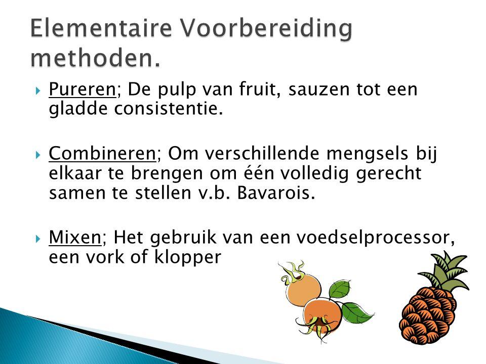  Pureren; De pulp van fruit, sauzen tot een gladde consistentie.  Combineren; Om verschillende mengsels bij elkaar te brengen om één volledig gerech