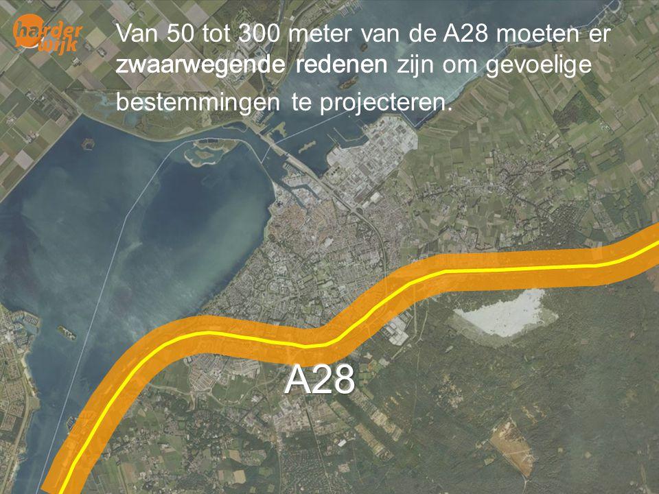 Lucht Van 50 tot 300 meter van de A28 moeten er zwaarwegende redenen zijn om scholen kinderdagverblijven, bejaarden-, verzorgings- en verpleeghuizen b