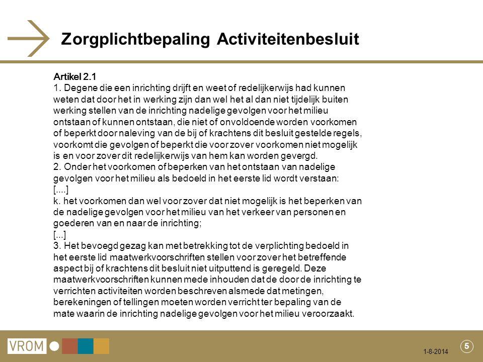 1-8-2014 5 Zorgplichtbepaling Activiteitenbesluit Artikel 2.1 1.