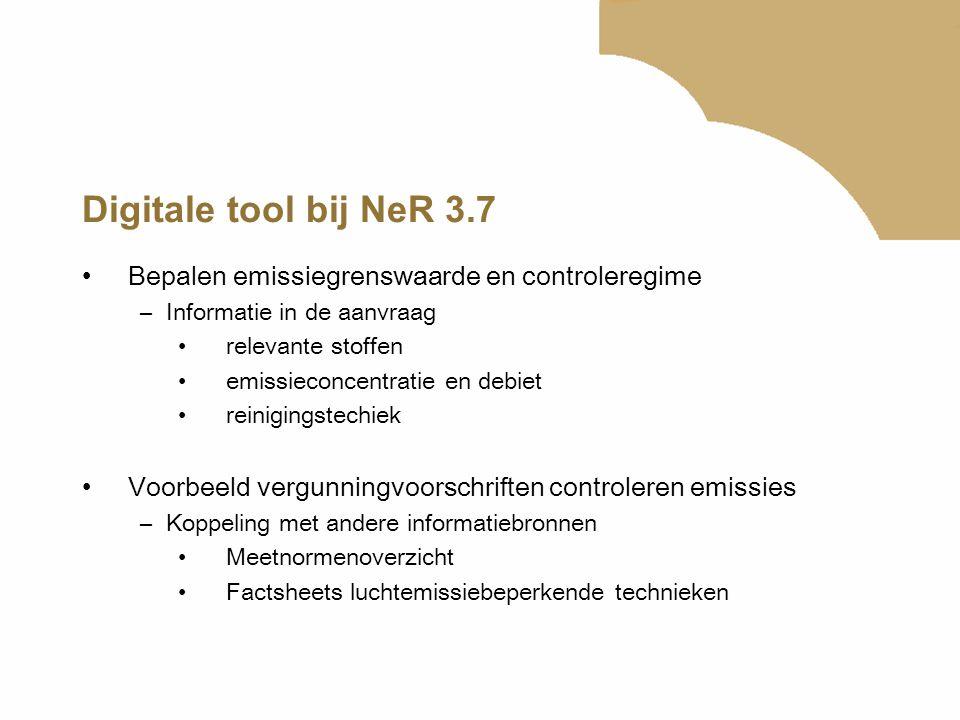 Digitale tool bij NeR 3.7 Bepalen emissiegrenswaarde en controleregime –Informatie in de aanvraag relevante stoffen emissieconcentratie en debiet rein
