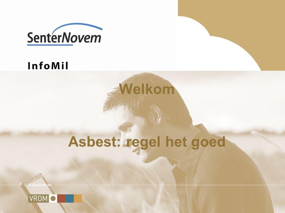 In opdracht van Asbestverwijderen De gemeentelijke taak Freerk Siegersma & Mirjam van der Meer