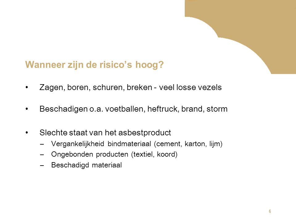 7 Weet u… In hoeveel % van de gebouwen in Nederland asbest zit.
