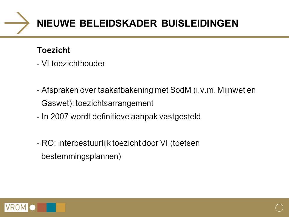 NIEUWE BELEIDSKADER BUISLEIDINGEN Toezicht - VI toezichthouder - Afspraken over taakafbakening met SodM (i.v.m.