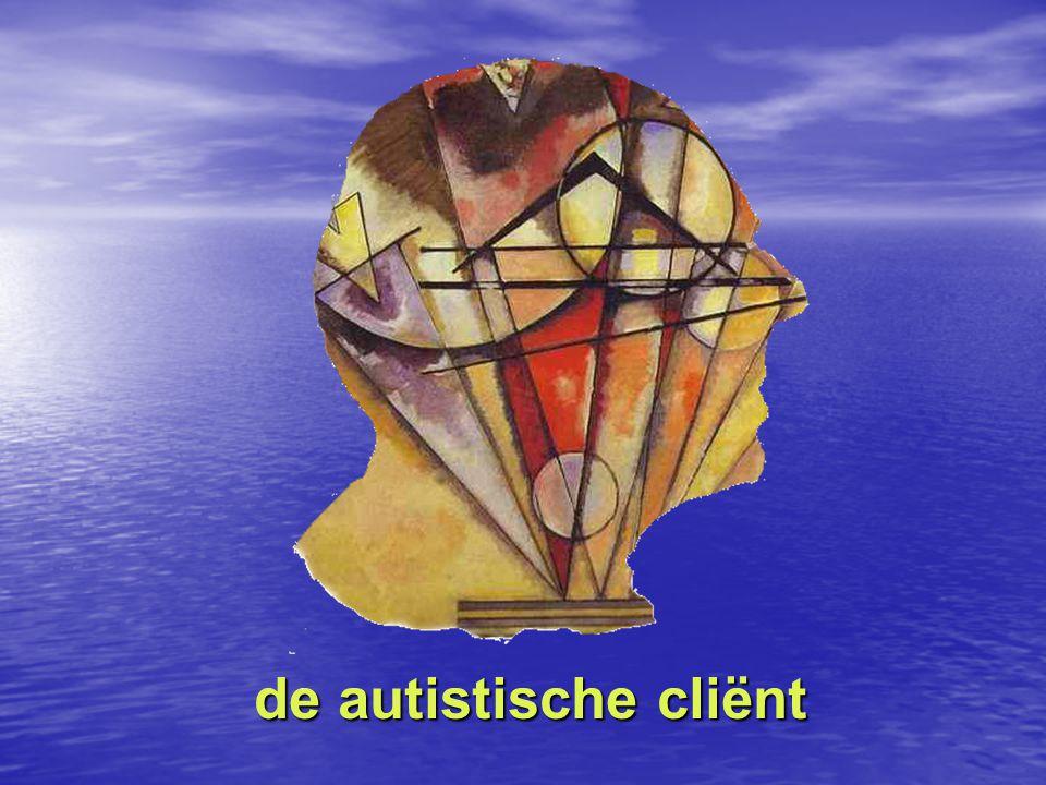 de autistische cliënt