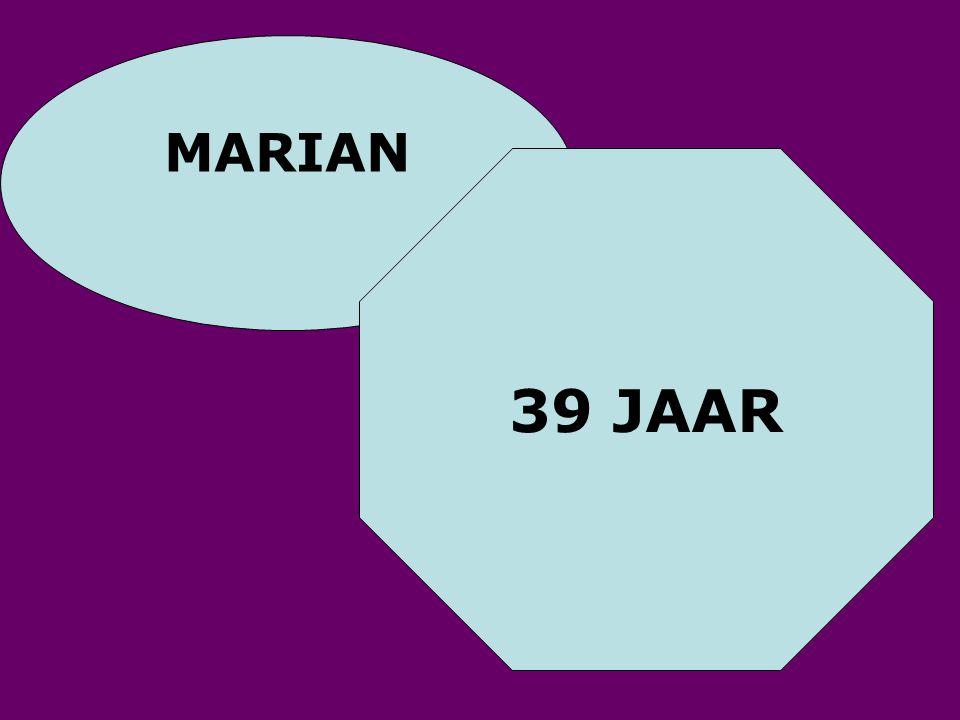 MARIAN 39 JAAR