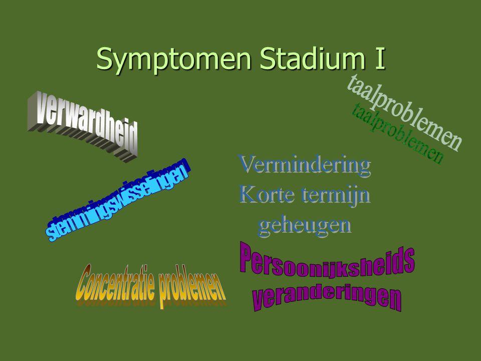 Symptomen Stadium I