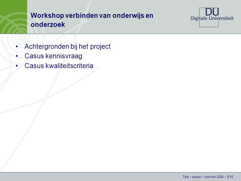 Titel auteur oktober 2004 13/10 Casus kennisvraag Praktijkvraag –BV Utrecht (= gemeente + provincie + omliggende gemeenten) wil tussen 2015 en 2030 in de omliggende zones (zoekzones) 30.000 extra woningen realiseren.