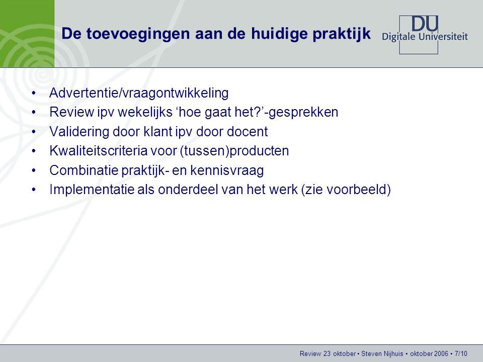 Review 23 oktober Steven Nijhuis oktober 2006 8/10 Casus implementatie Praktijkvraag –BV Utrecht (= gemeente + provincie + omliggende gemeenten) wil tussen 2015 en 2030 in de omliggende zones (zoekzones) 30.000 extra woningen realiseren.