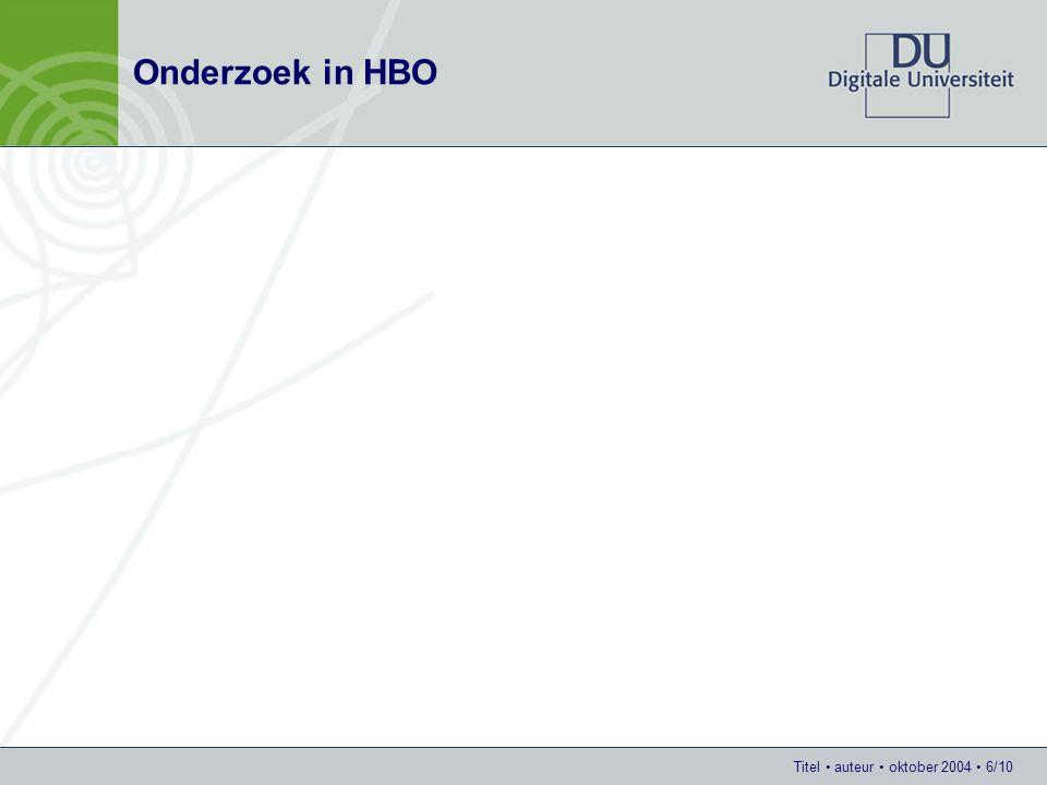 Titel auteur oktober 2004 6/10 Onderzoek in HBO