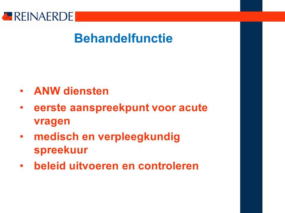 Behandelfunctie ANW diensten eerste aanspreekpunt voor acute vragen medisch en verpleegkundig spreekuur beleid uitvoeren en controleren