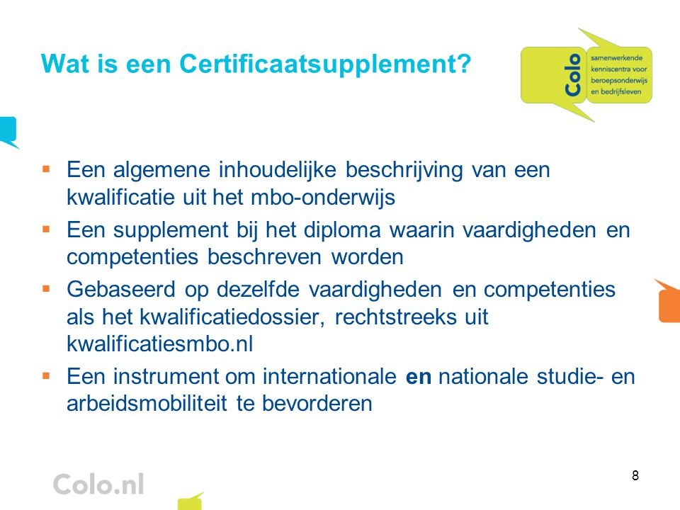 8 Wat is een Certificaatsupplement.