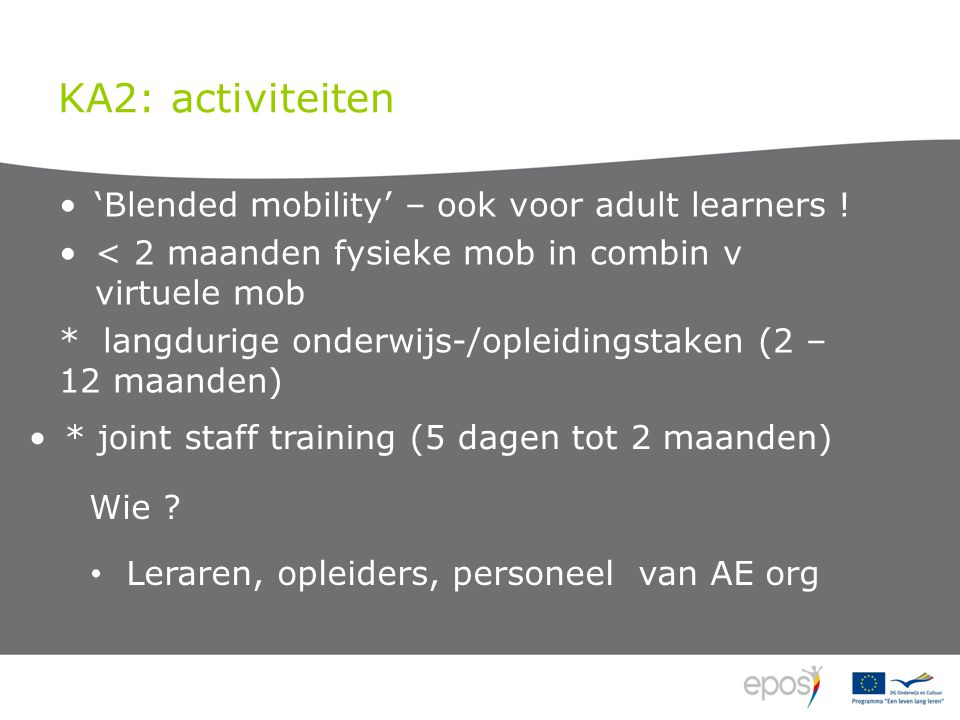 KA2: activiteiten 'Blended mobility' – ook voor adult learners .
