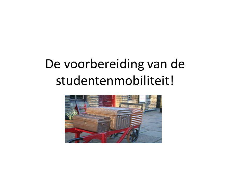De voorbereiding van de studentenmobiliteit!