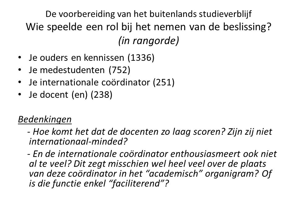 Bij de evaluaties/examens aan de gastinstelling: Herkansingen.