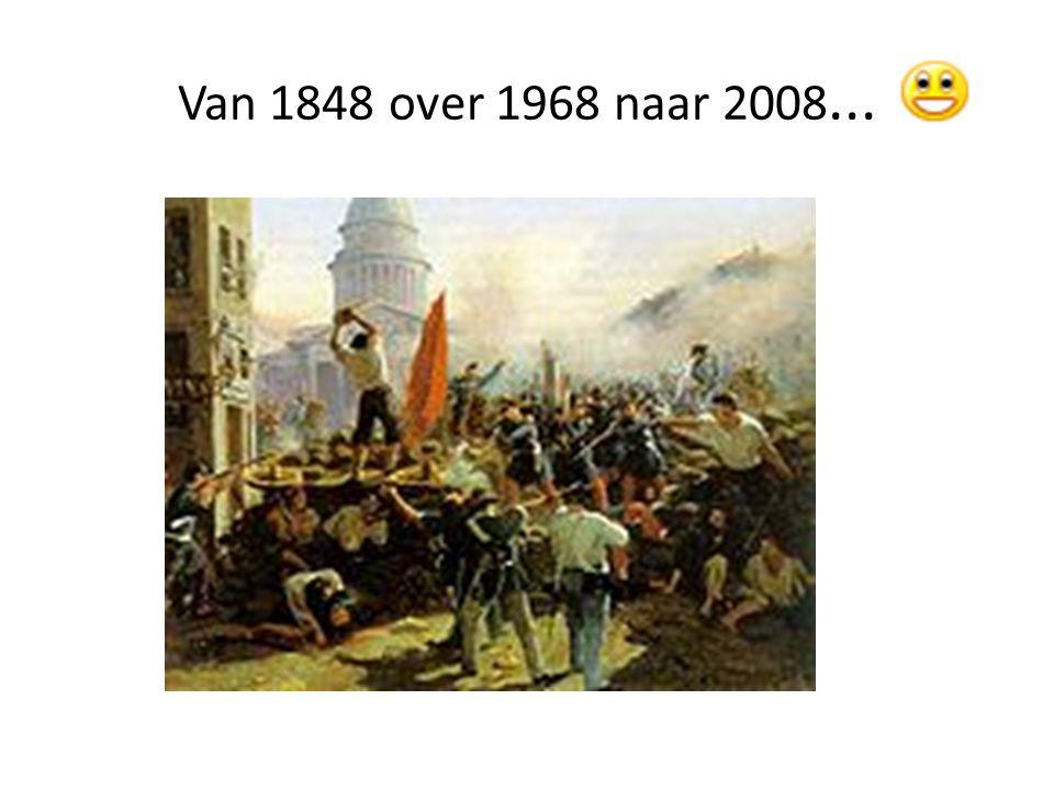 Van 1848 over 1968 naar 2008...
