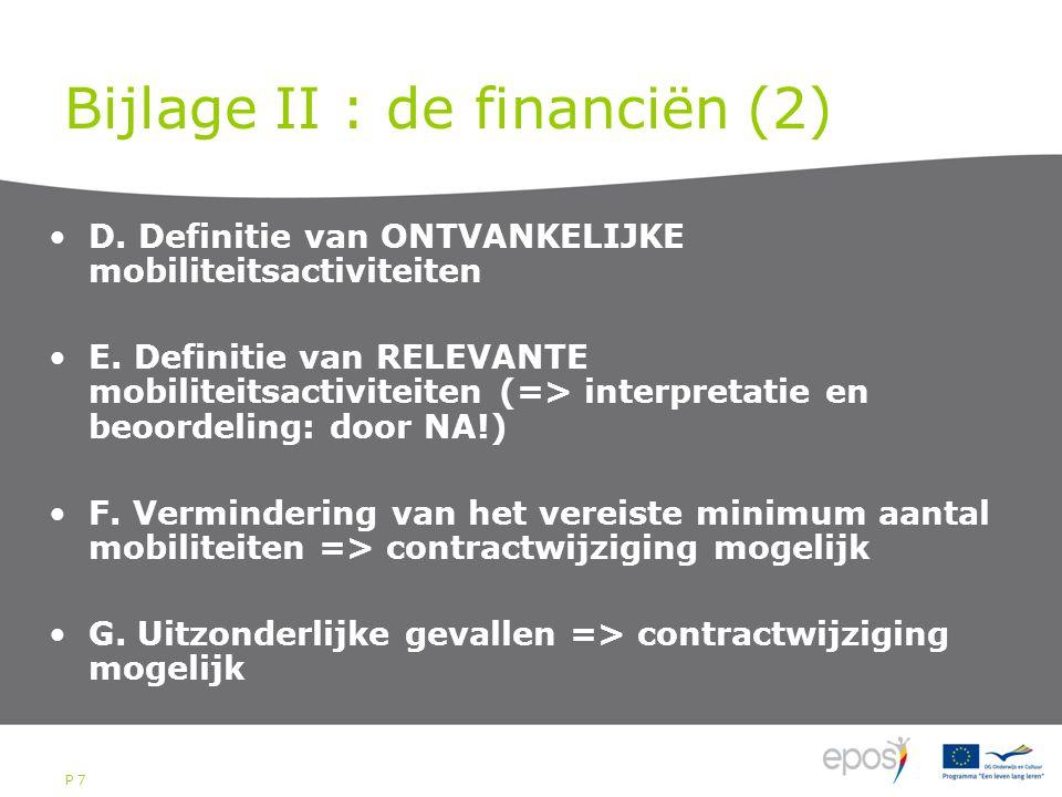 P 7 Bijlage II : de financiën (2) D. Definitie van ONTVANKELIJKE mobiliteitsactiviteiten E.