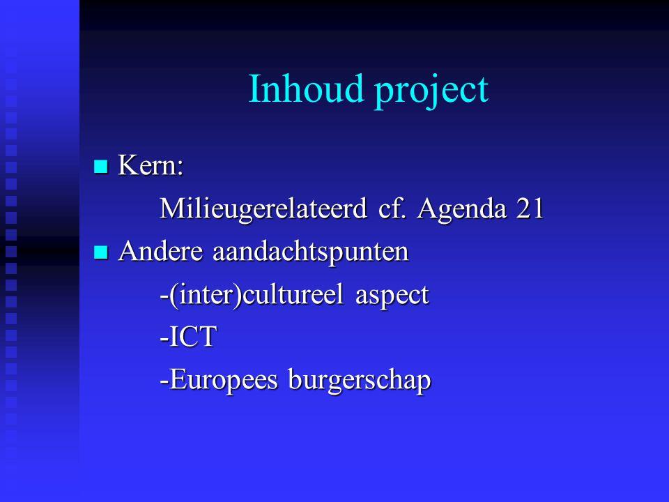 Inhoud project Kern: Kern: Milieugerelateerd cf.