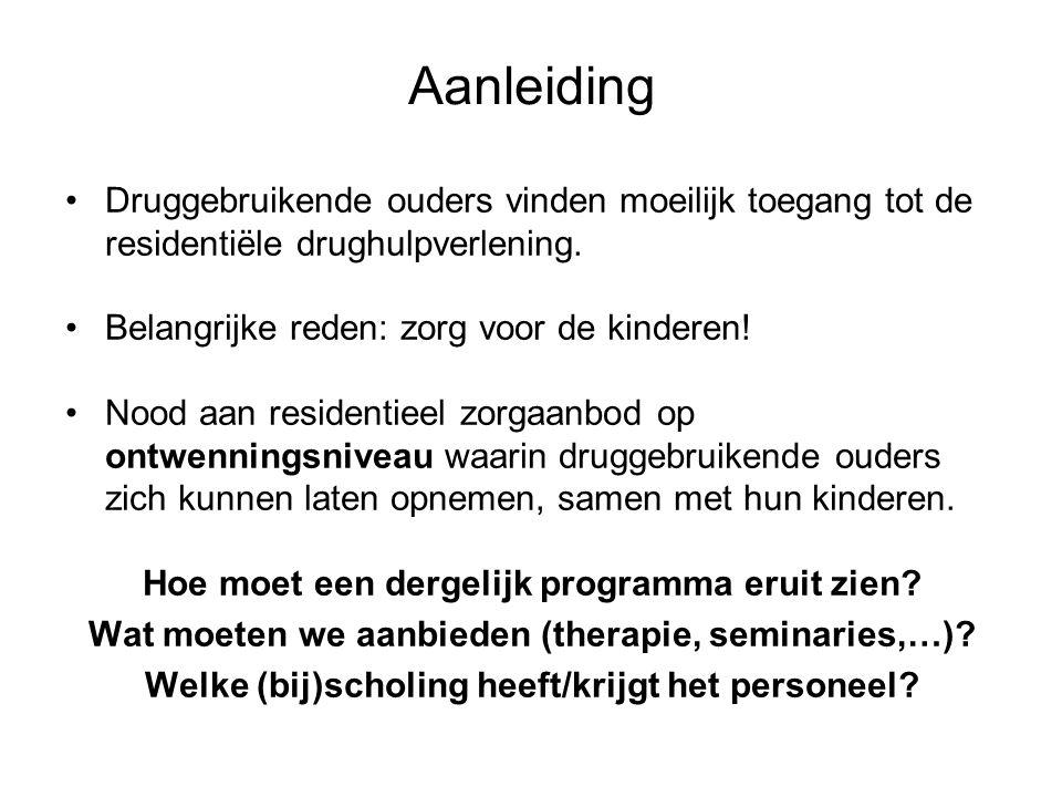 Aanleiding Druggebruikende ouders vinden moeilijk toegang tot de residentiële drughulpverlening.