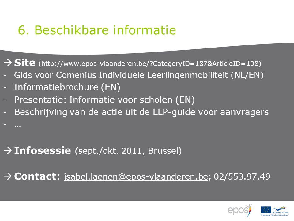 6. Beschikbare informatie  Site (http://www.epos-vlaanderen.be/?CategoryID=187&ArticleID=108) -Gids voor Comenius Individuele Leerlingenmobiliteit (N