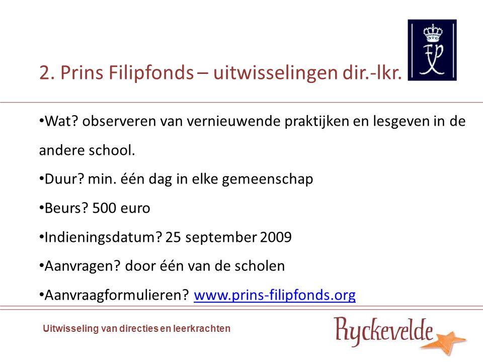 3.Gros Wat. Uitwerken van een onderwijsproject met school uit één van de buurlanden Wie.