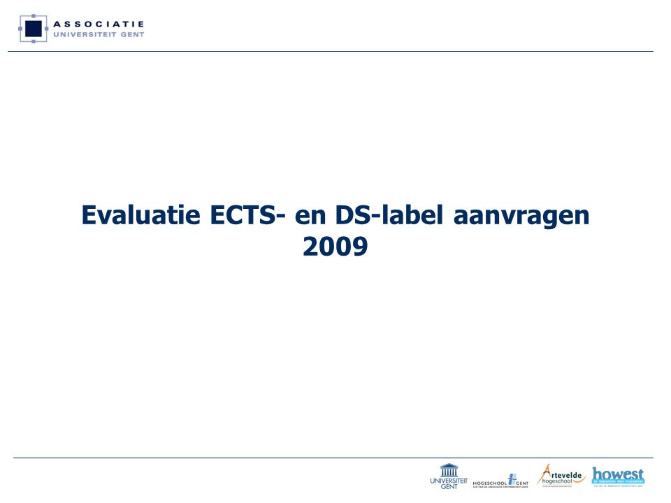 Evaluatie ECTS- en DS-label aanvragen 2009