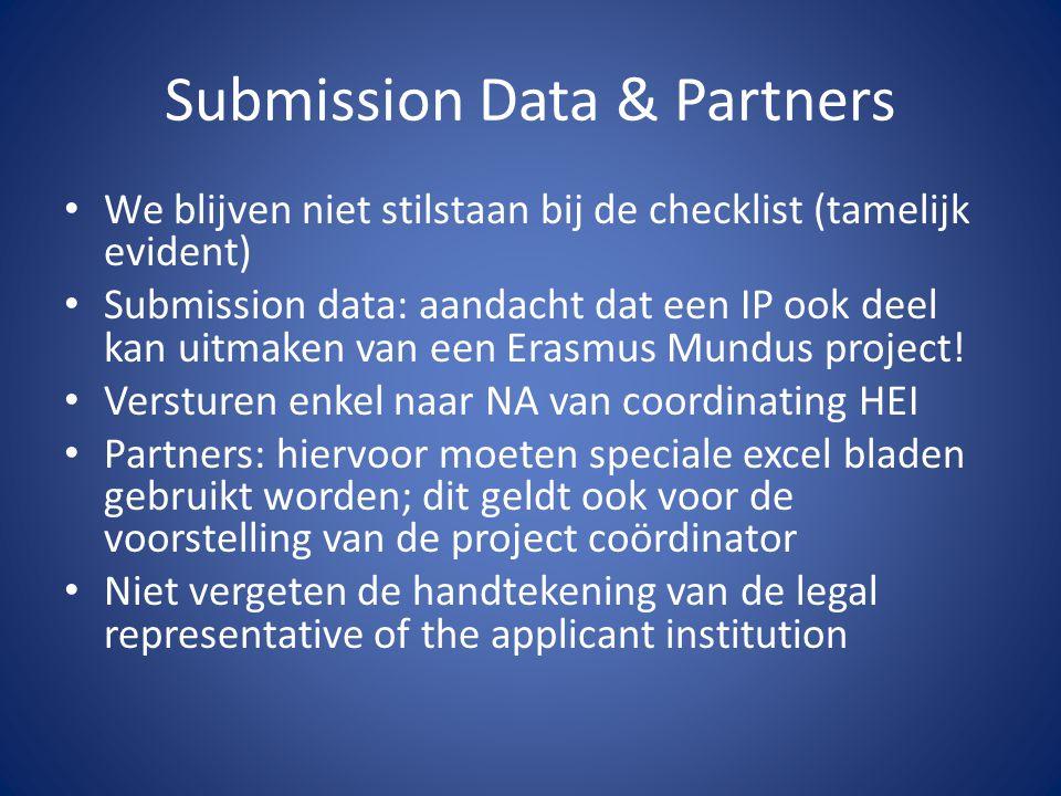 Submission Data & Partners We blijven niet stilstaan bij de checklist (tamelijk evident) Submission data: aandacht dat een IP ook deel kan uitmaken va