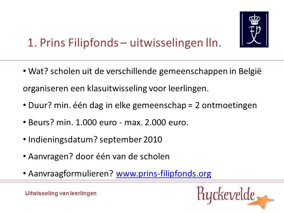Wat? scholen uit de verschillende gemeenschappen in België organiseren een klasuitwisseling voor leerlingen. Duur? min. één dag in elke gemeenschap =