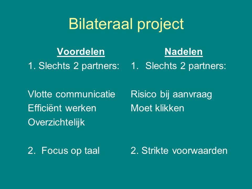 Bilateraal project Voordelen 1.