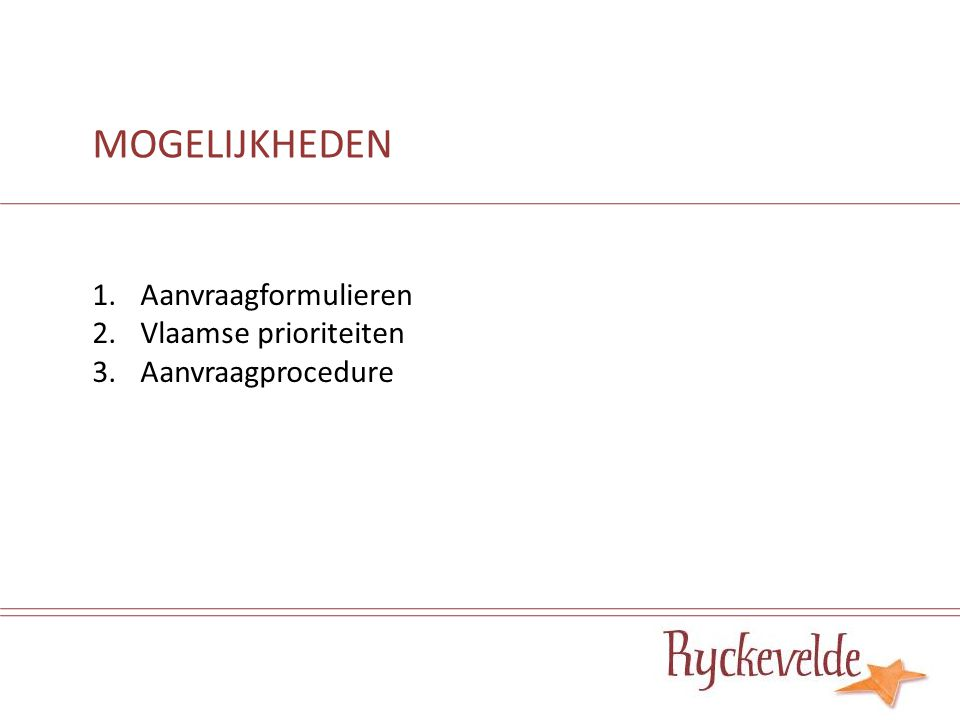 1.1 Algemeen - Doelstellingen - Activiteiten + eindproduct(en) - Evaluatie 1.