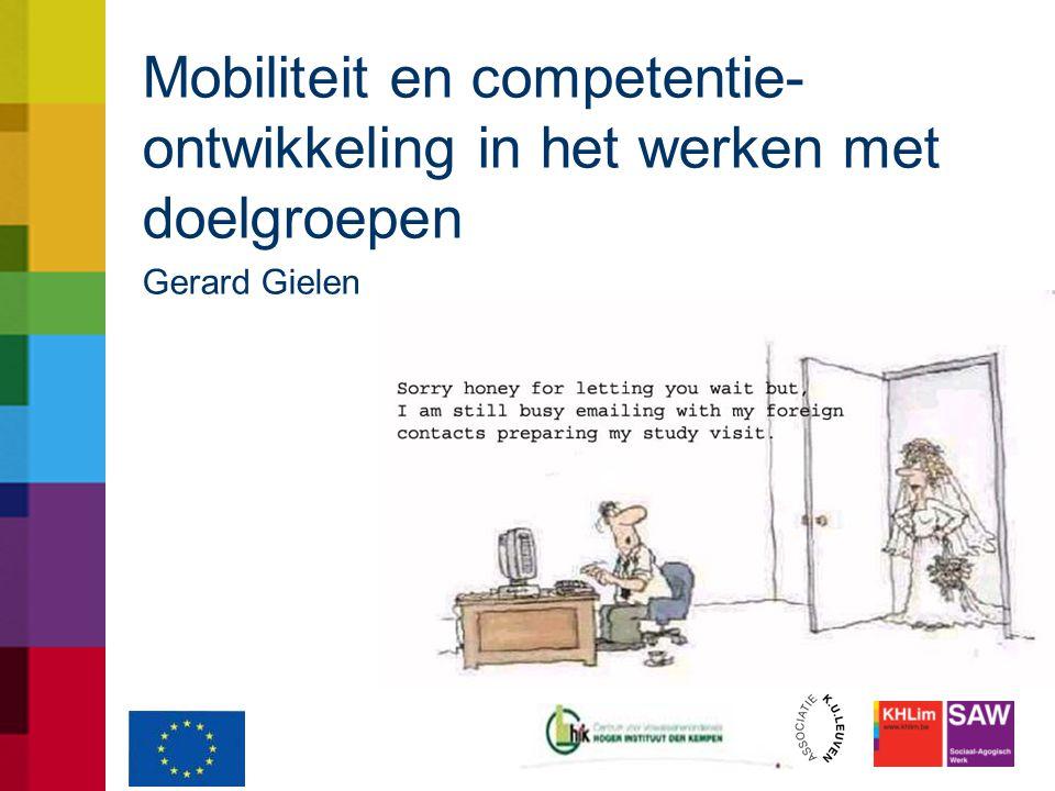 Mobiliteit en competentie- ontwikkeling in het werken met doelgroepen Gerard Gielen
