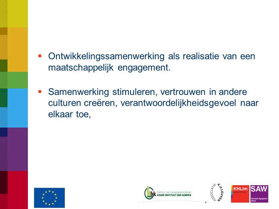  Ontwikkelingssamenwerking als realisatie van een maatschappelijk engagement.