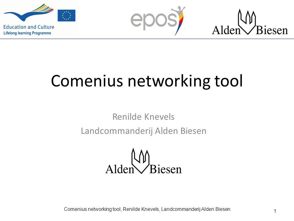 Comenius networking tool Renilde Knevels Landcommanderij Alden Biesen 1 Comenius networking tool, Renilde Knevels, Landcommanderij Alden Biesen