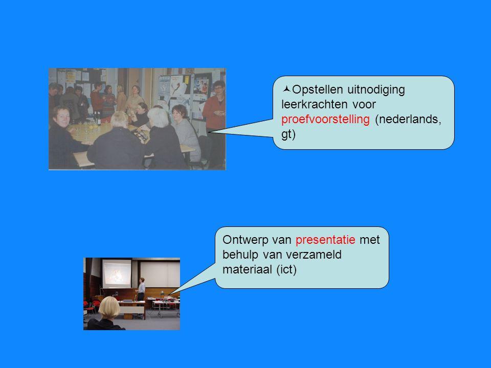 Generale repetitie en rode draad bepalen (projecten) Toespraken uitschrijven en presentatie opstellen (frans, engels) Visualiseren van de richting op basis van een korte choreografie