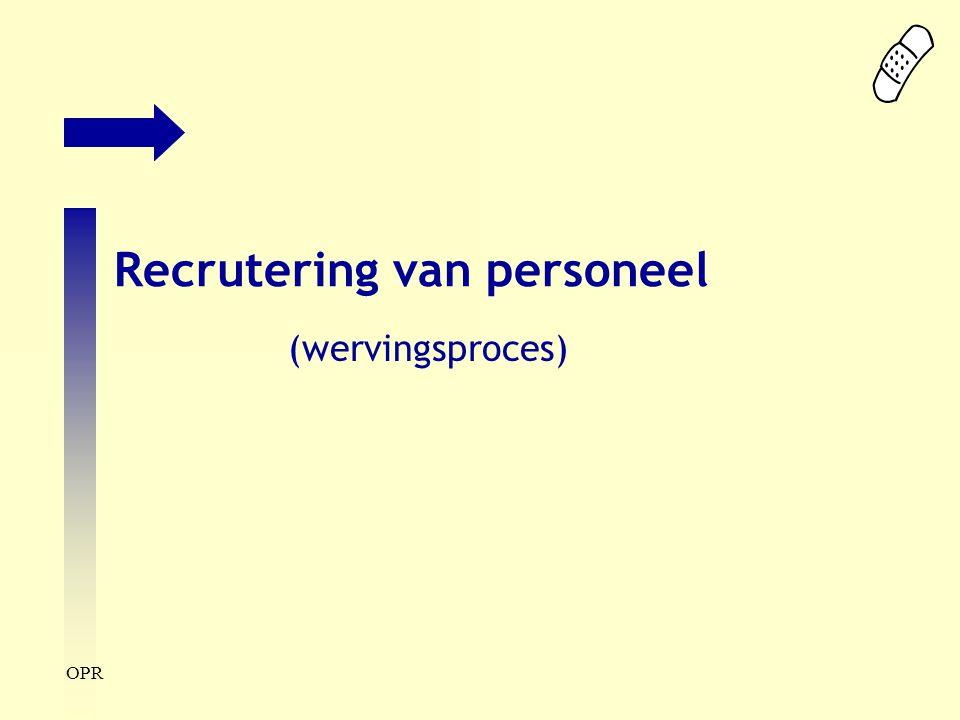 OPR Recrutering van personeel (wervingsproces)