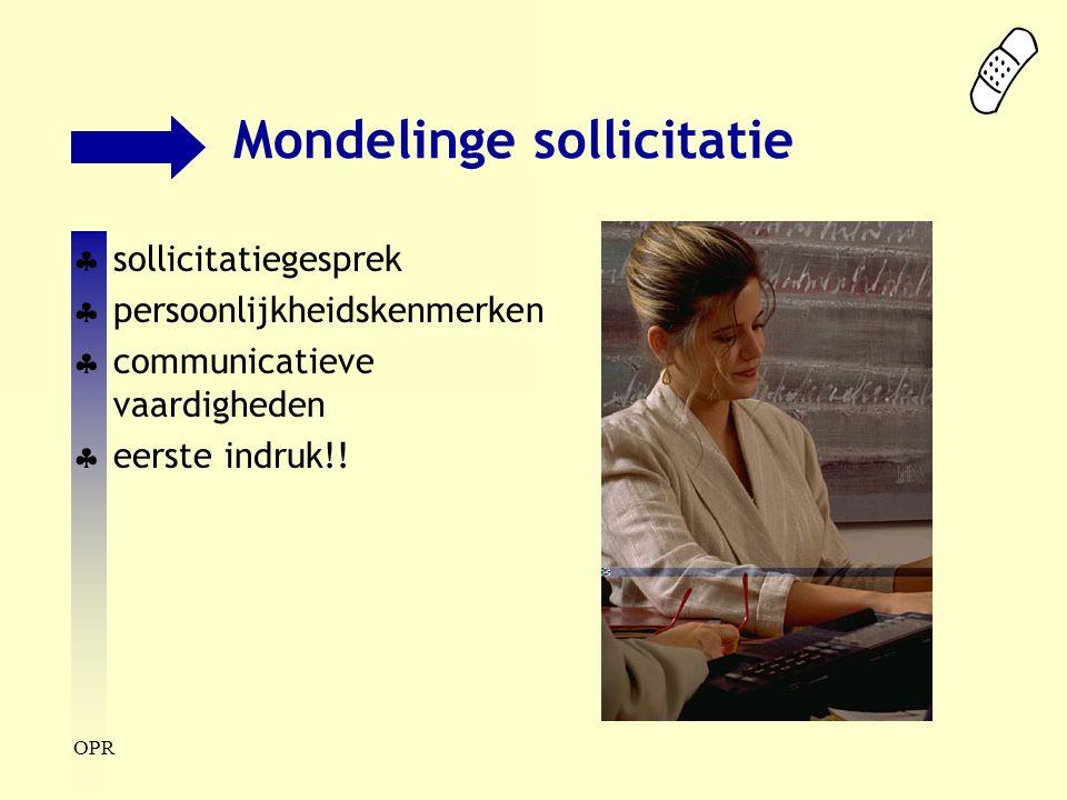 OPR Mondelinge sollicitatie  sollicitatiegesprek  persoonlijkheidskenmerken  communicatieve vaardigheden  eerste indruk!!