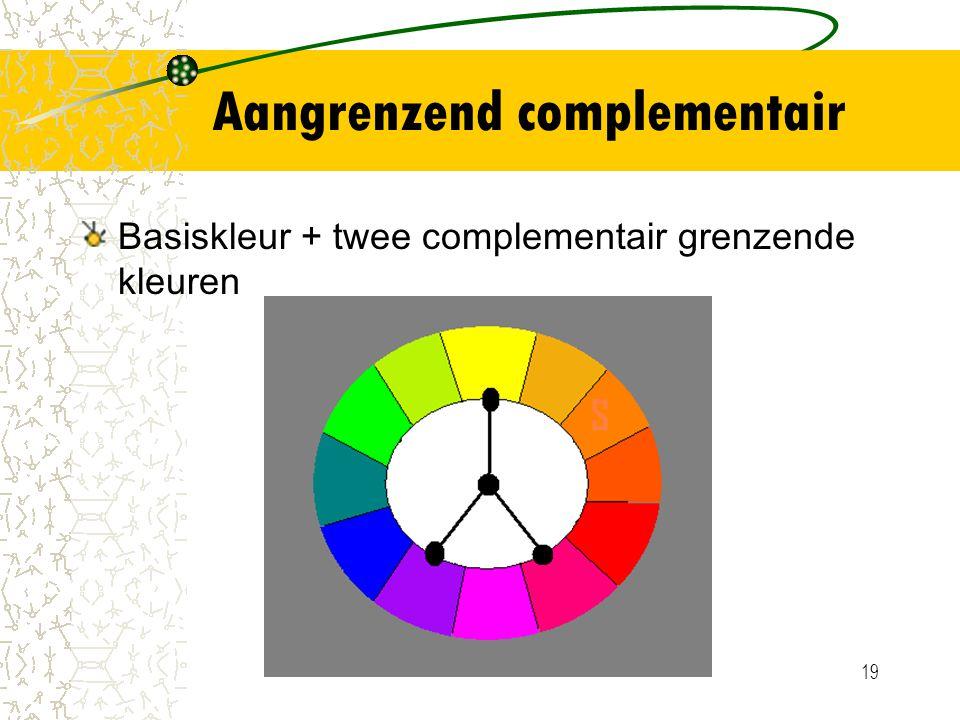 19 Aangrenzend complementair Basiskleur + twee complementair grenzende kleuren