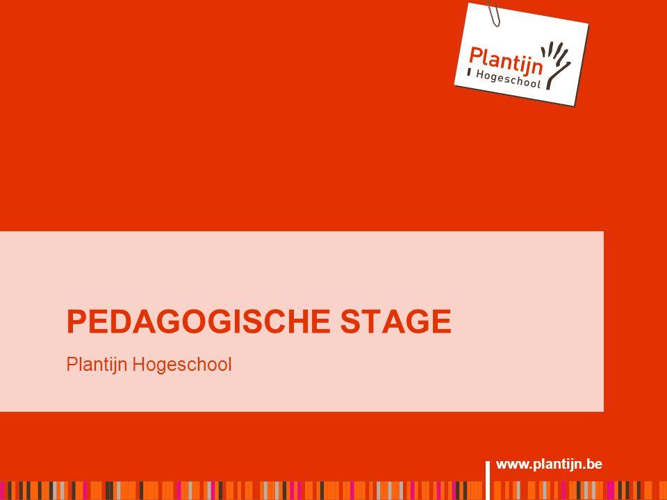 www.plantijn.be PEDAGOGISCHE STAGE Plantijn Hogeschool