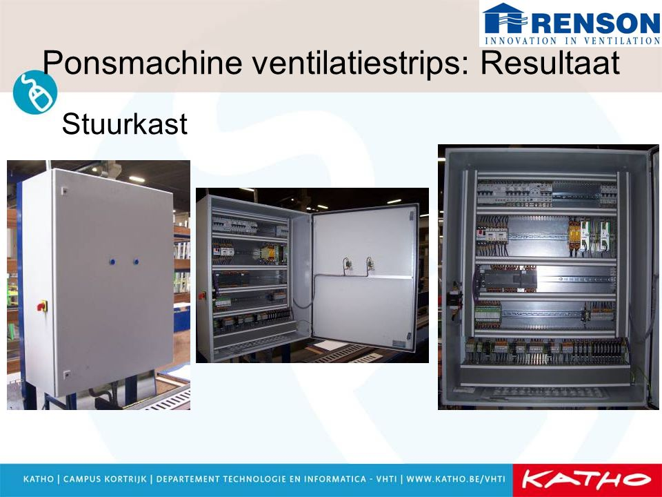 Ponsmachine ventilatiestrips: Resultaat Bedieningskast