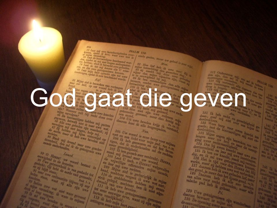 Liturgie Gz. 32 L. Openb. 21: 1 t/m 22: 5 Ps. 90: 1,3 en 8 T. Openb. 22: 5 Gz. 179a Collecte Gz. 147 God gaat die geven