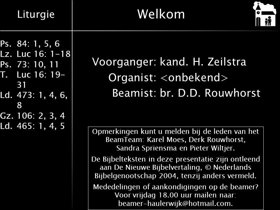 Liturgie Ps.84: 1, 5, 6 Lz.Luc 16: 1-18 Ps.73: 10, 11 T.Luc 16: 19- 31 Ld.473: 1, 4, 6, 8 Gz.106: 2, 3, 4 Ld.465: 1, 4, 5 Diaconale collecte op 24 februari Stichting Hoop voor Groningen Je bekommeren om je medemensen… (Jesaja 58: 7b) Namens stichting Hoop voor Groningen bezoe- ken christenvrouwen uit diverse kerken drie tot vier maal per maand prostituees in Groningen.