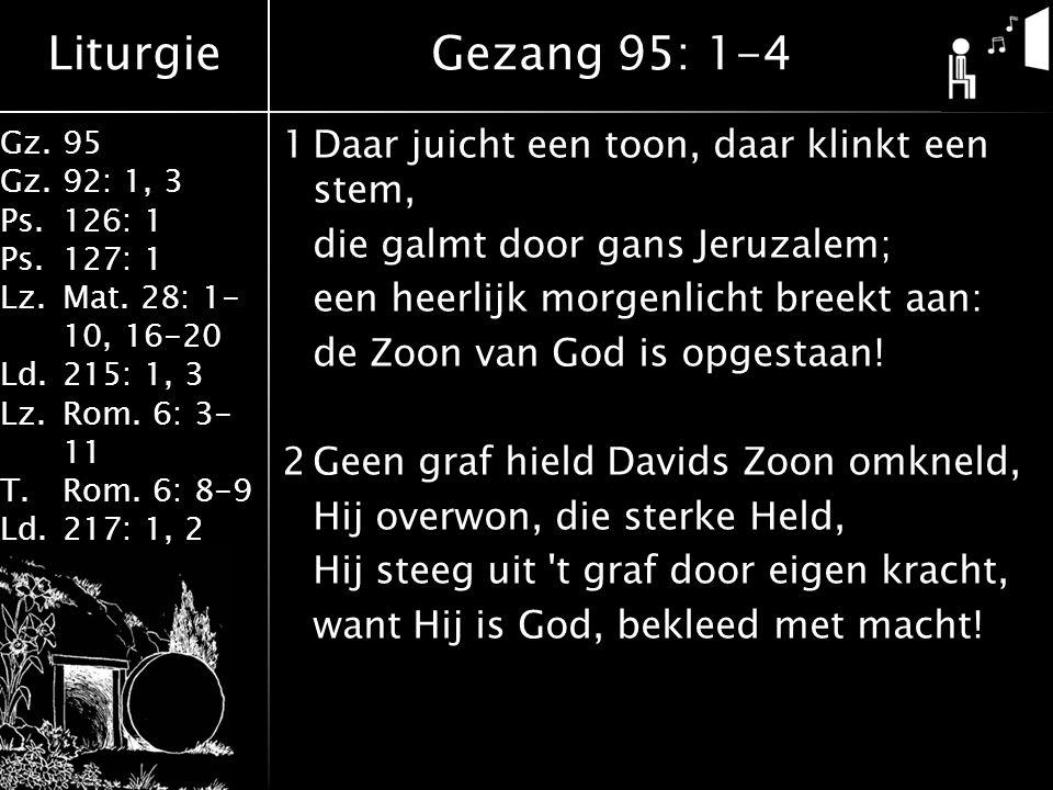 Liturgie Gz.95 Gz.92: 1, 3 Ps.126: 1 Ps.127: 1 Lz.Mat.