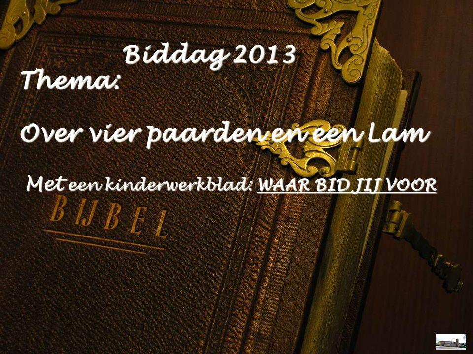Liturgie Ps.34: 1, 2 Ps.86: 2, 5 Ps.86: 4 Lz.Psalm 86 T.Psalm 86: 5 Gz.160: 1, 2 Gz.89: 1, 4 Opw.268 Biddag 2013 Thema: Biddag 2013 Thema: Over vier p