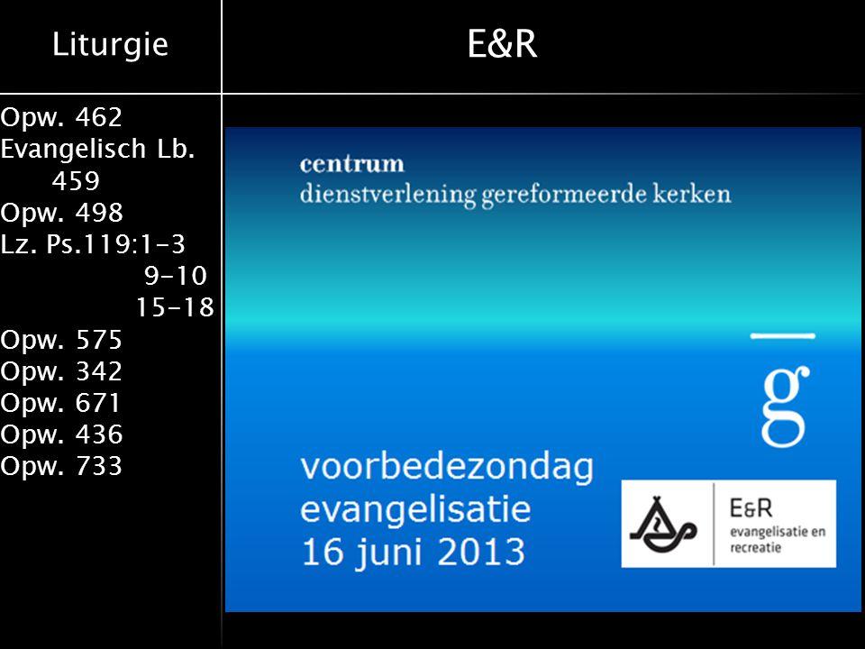 Liturgie Opw.462 Evangelisch Lb. 459 Opw. 498 Lz.