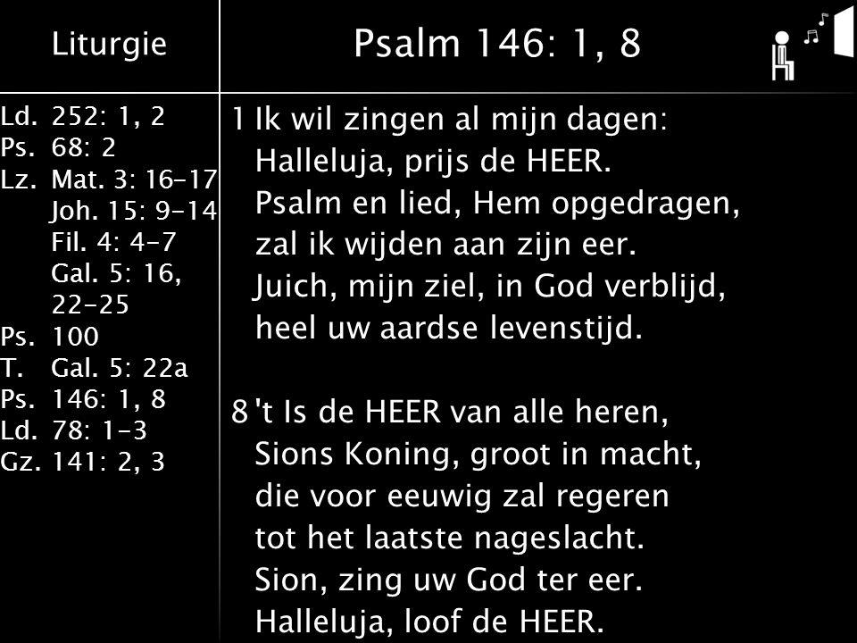 Liturgie Ld.252: 1, 2 Ps.68: 2 Lz.Mat. 3: 16-17 Joh.