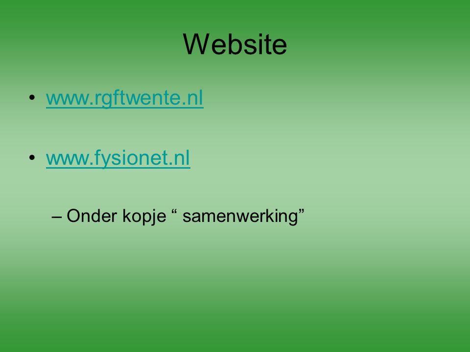"""Website www.rgftwente.nl www.fysionet.nl –Onder kopje """" samenwerking"""""""
