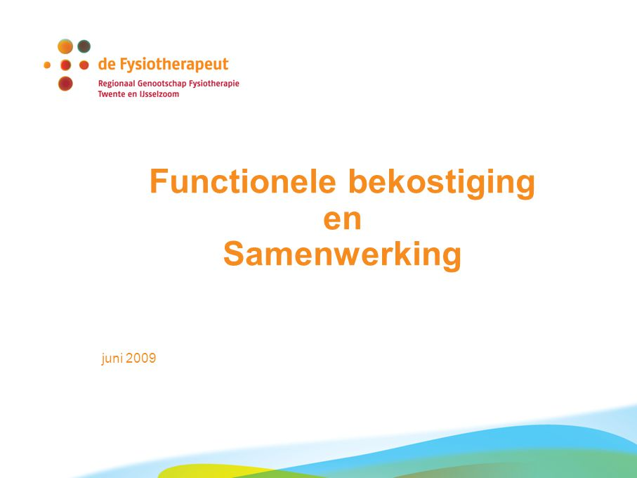 Functionele bekostiging en Samenwerking juni 2009