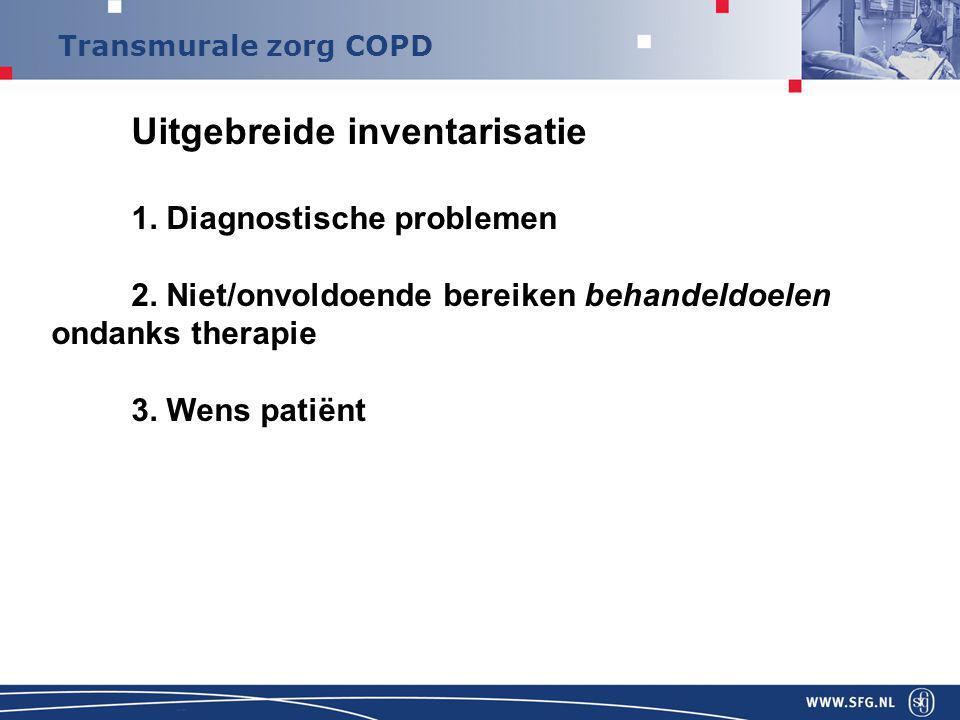 Transmurale zorg COPD Uitgebreide inventarisatie 1.