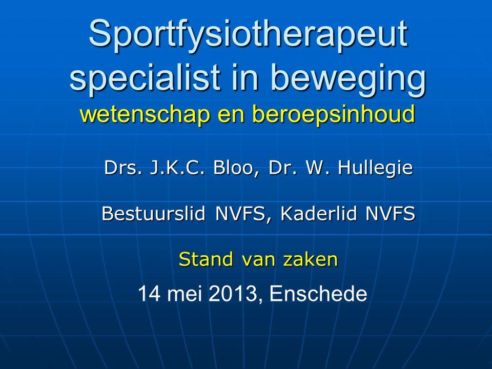 Sportfysiotherapeut specialist in beweging wetenschap en beroepsinhoud Drs.